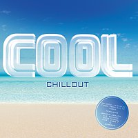 Různí interpreti – Cool - Chillout [Digital Version]