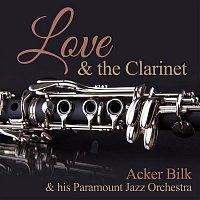 Acker Bilk – Love & the Clarinet