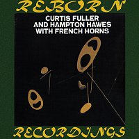 Curtis Fuller – Curtis Fuller and Hampton Hawes with French Horns (HD Remastered)