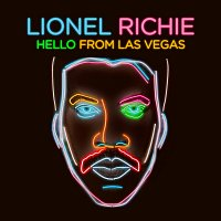 Lionel Richie – Hello From Las Vegas [Deluxe]