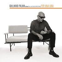 Giuliano Palma & The BlueBeaters – Per Una Lira