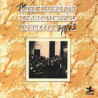 Duke Ellington – The Duke Ellington Carnegie Hall Concerts, January 1943