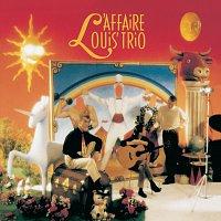 L'Affaire Louis' Trio – Sans Legende