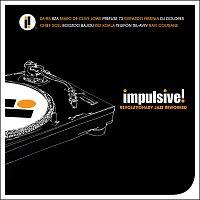 Přední strana obalu CD Impulsive! Revolutionary Jazz Reworked