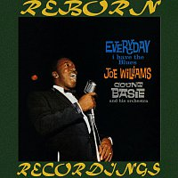 Joe Williams, Count Basie – Everyday I Have the Blues (Expanded,HD Remastered)