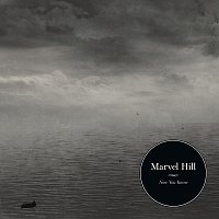 Marvel Hill – Now You Know