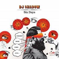 DJ Shadow – Six Days