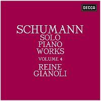Reine Gianoli – Schumann: Solo Piano Works - Volume 4