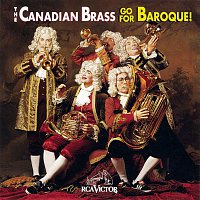 The Canadian Brass, Johann Sebastian Bach – Go For Baroque!