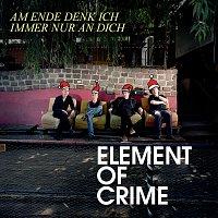 Element Of Crime – Am Ende denk ich immer nur an dich