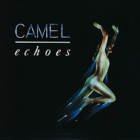 Camel – Echoes