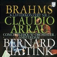 Claudio Arrau, Royal Concertgebouw Orchestra, Bernard Haitink – Brahms: Piano Concerto No.2