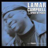 Lamar Campbell – The Praise Collection