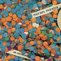 Moraes Moreira – 50 Carnavais