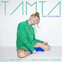 Tamta – Don't Kiss Goodbye