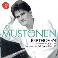 Olli Mustonen – Beethoven: Sonate op. 109/Themes And Variations On Folk Songs op.107