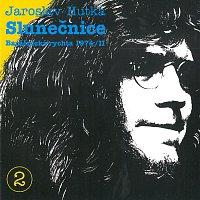 Jaroslav Hutka – Slunečnice (Baráčnická rychta 1974/II)