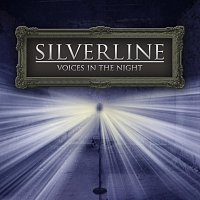 Silverline – Voices In The Night