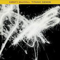 Kirsty MacColl – Titanic Demos