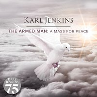 Karl Jenkins – The Armed Man: A Mass For Peace