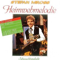 Stefan Mross – Heimwehmelodie