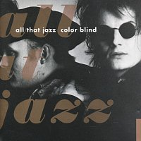 All That Jazz – Color Blind