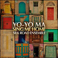 Balla Kouyate, The Silkroad Ensemble, Toumani Diabate, Traditional, Yo-Yo Ma, Silk Road Ensemble – Sing Me Home