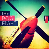 The Dog Fight – The Dog Fight
