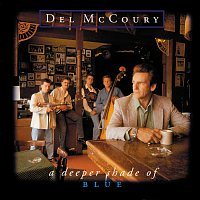Del McCoury – A Deeper Shade Of Blue