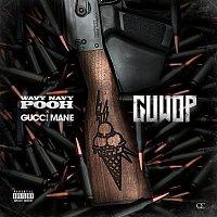 Wavy Navy Pooh, Gucci Mane – Guwop