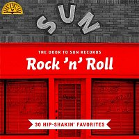 Various  Artists – The Door to Sun Records: Rock 'n' Roll (30 Hip-Shakin' Favorites)