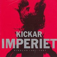 Imperiet – Kickar (Singlar 1981 - 1987)