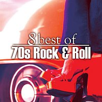 Various Artists.. – 8 Best of 70's Rock 'n' Roll