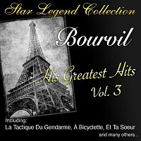 Bourvil – Star Legend Collection: His Greatest Hits Vol. 3