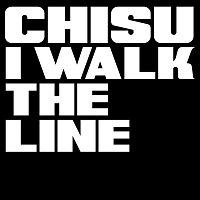 Chisu – I Walk The Line