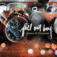 Fall Out Boy – Thnks fr th Mmrs [UK - E-2 trk]