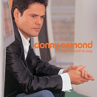 Donny Osmond – What I Meant To Say