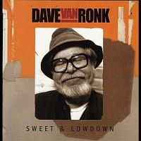 Dave Van Ronk – Sweet & Lowdown