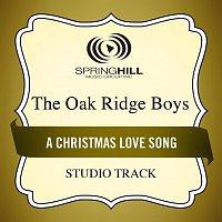 The Oak Ridge Boys – A Christmas Love Song