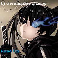 Dj Germanikss Dancer – Hand Up