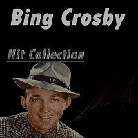 Bing Crosby – Hit Collection