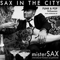 misterSAX – Sax In The City | Funk & POP SAXsession
