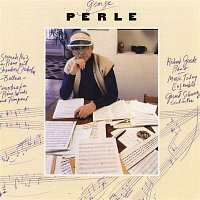 Richard Goode, Gerard Schwarz, Music Today Ensemble – George Perle: Serenade No. 3/Ballade/Concertino