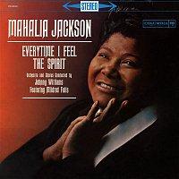 Mahalia Jackson – Everytime I Feel the Spirit