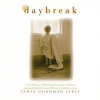 Tanya Goodman Sykes – Daybreak: A Collection Of Morning Songs For Children