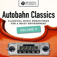Various Artists.. – Autobahn Classics, Vol. 9 (Classical Music Remastered for a Noisy Environment)