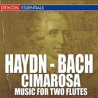 Různí interpreti – Haydn - Bach - Cimarosa - Music For Two Flutes