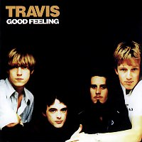 Travis – Good Feeling