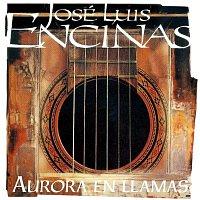 Jose Luis Encinas – Aurora En Llamas