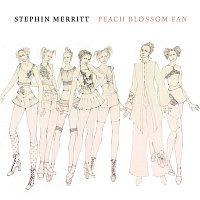 Stephin Merritt – Peach Blossom Fan